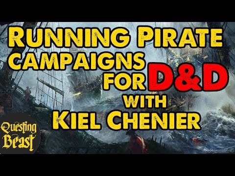 Running a Nautical DnD Campaign with Kiel Chenier