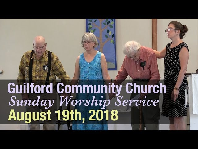 Guilford Church Service - 8/19/18