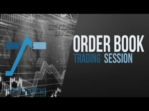 Bourse, comment trader : order book trading session by DoTrading; video 4