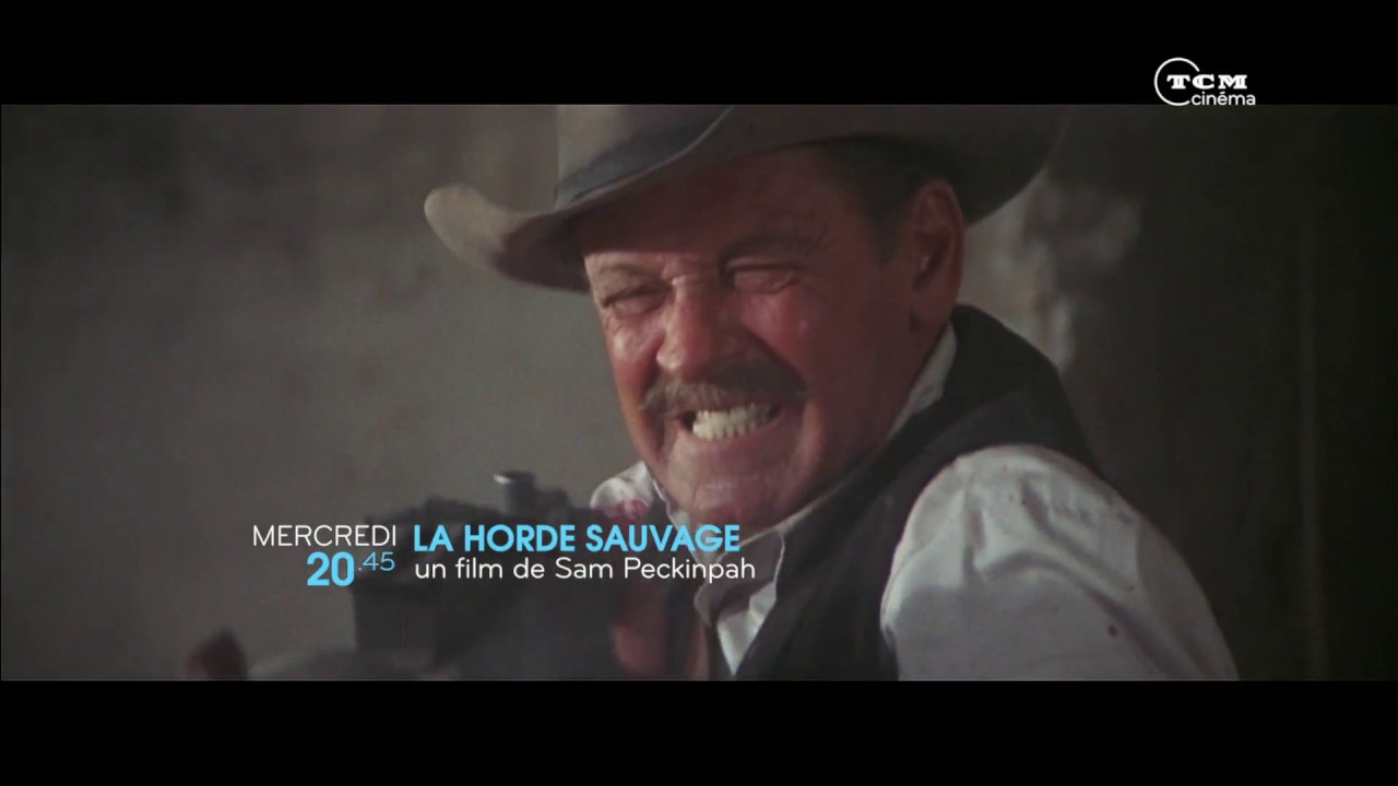 Download La Horde Sauvage │ Bande-annonce │ TCM Cinéma