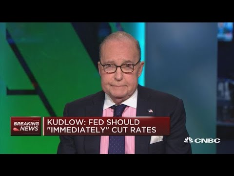 White House advisor Larry Kudlow on the Fed interest rates