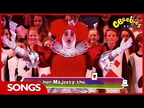 CBeebies: Alice in Wonderland - Sing-a-long 'The Queen of Hearts' Song