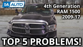 Top 5 Problems Ram Truck 1500 4th Generation 2009-17
