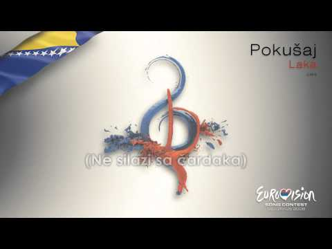 "Laka - ""Pokusaj"" (Bosnia & Herzegovina) - [Karaoke version]"