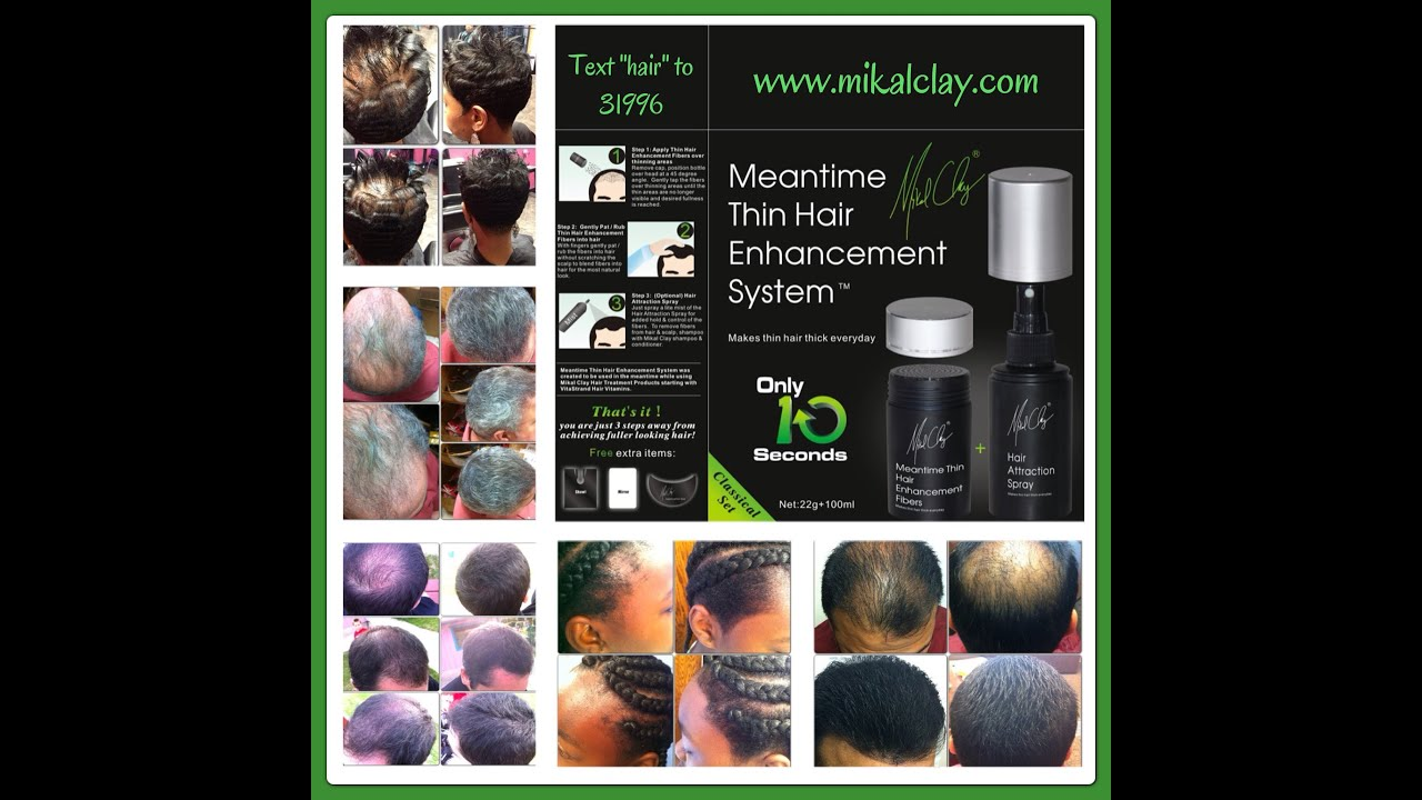 Mikal Clay Meantime Thin Hair Enhancement Before After
