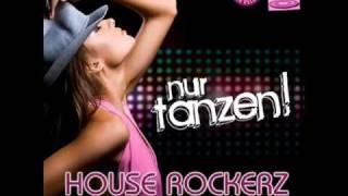 House Rockerz feat. Unter Druck - Nur tanzen !