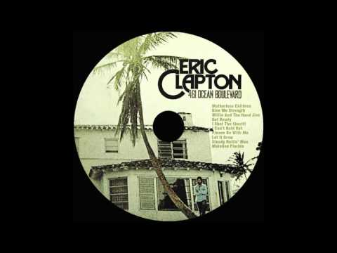 Eric Clapton ~ Let It Grow ~ 461 Ocean Boulevard