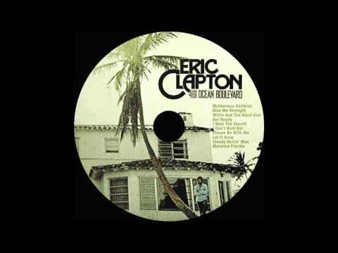 Eric Clapton ~ Let It Grow ~ 461 Ocean Boulevard