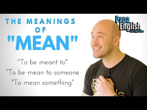 "Meanings of ""Mean"" - English Expressions"