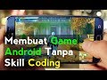 Cara Membuat Game Android Tanpa Coding (Cara 1)