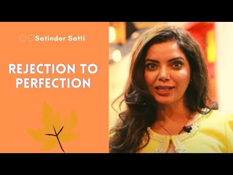 Rejection to Perfection || Satinder Satti || Ving'ss || 2018
