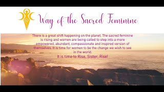 Interview: Way of the Sacred Feminine - Helen and Elisabeth