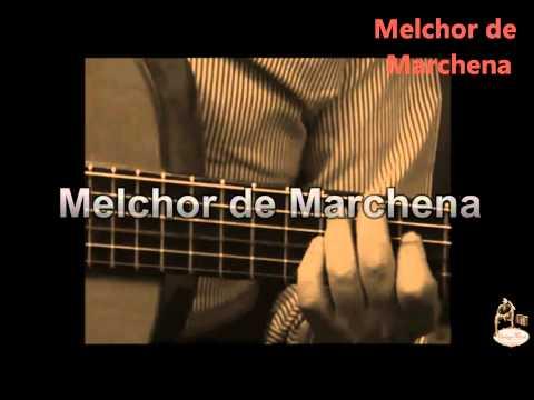 Melchor de Marchena - Tanguillos De Cadiz