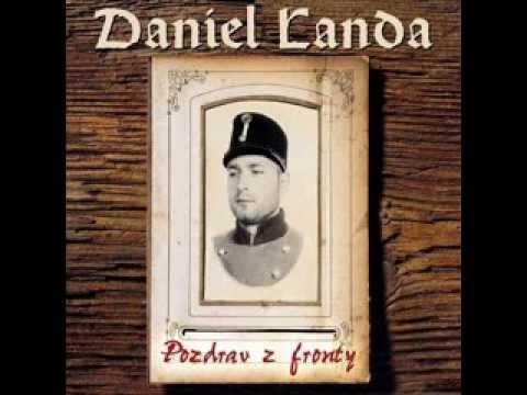 Daniel Landa - Pozdrav z fronty [Celé album]