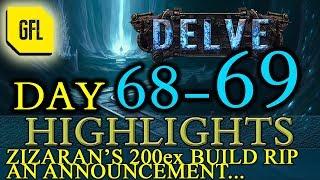 Path of Exile 3.4: Delve DAY # 68-69 Highlights ZIZARAN