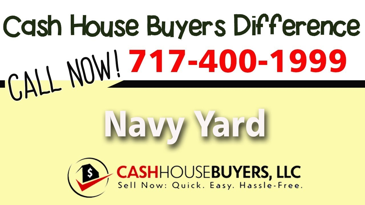 Cash House Buyers Difference in Navy Yard Washington DC | Call 7174001999 | We Buy Houses