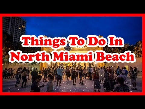 5 Best Things To Do In North Miami Beach, Florida | US Travel Guide