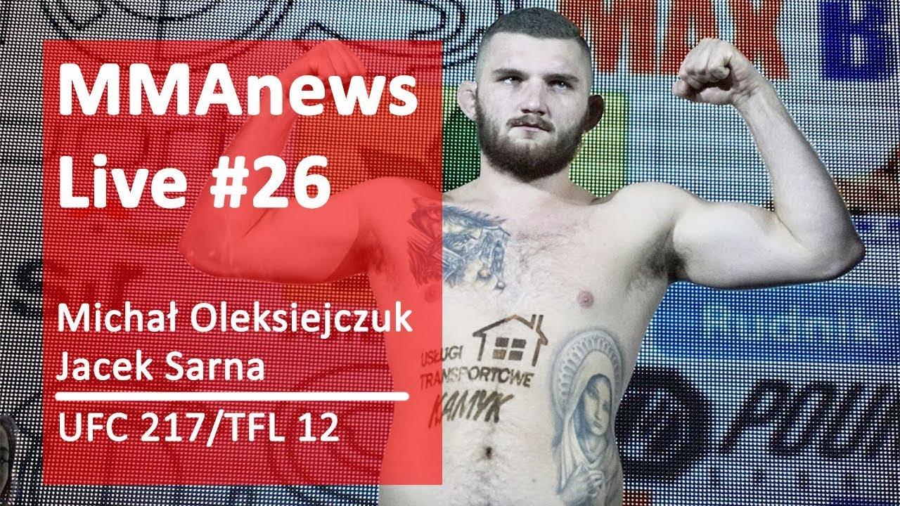 MMAnews #26 – Michał Oleksiejczuk i Jacek Sarna
