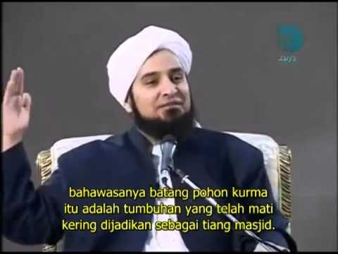 Rindu Pohon Kurma kepada Nabi s.a.w - Habib Ali alJifri [CINTA RASULs.a.w PROJECT]