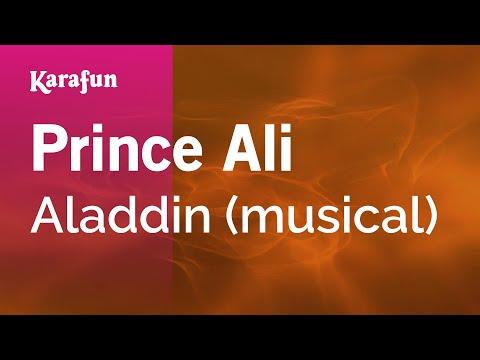 Karaoke Prince Ali - Aladdin (Musical) *