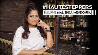 Mumbai ki Rani - RJ Malishka Gets CANDID - #HauteSteppers : S01E08 | Web Series | Hauterfly