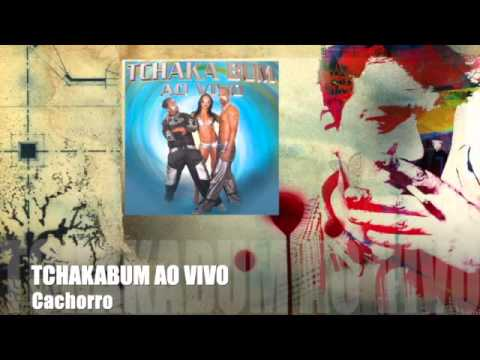 Tchakabum - Ao Vivo (CD COMPLETO)