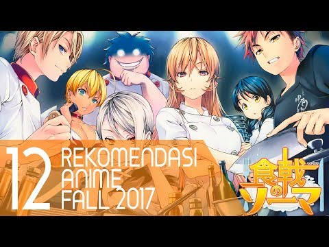 12 Rekomendasi Anime Terbaik Fall 2017 Yang Wajib Ditonton