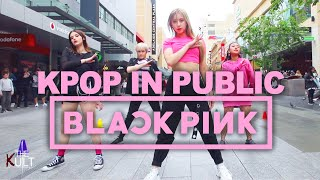 [KPOP IN PUBLIC] BLACKPINK - 뚜두뚜두 (DDU-DU DDU-DU) DANCE COVER | THE KULT |