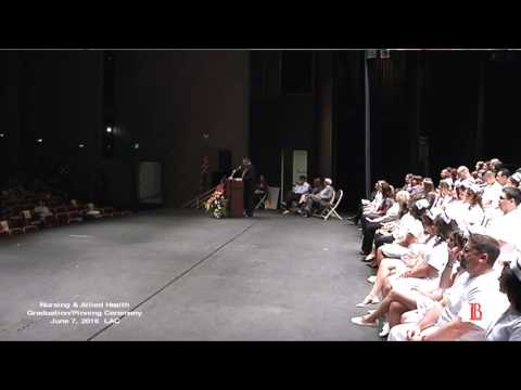 LBCC - Spring 2016 Nursing Graduation Ceremony, Part 1