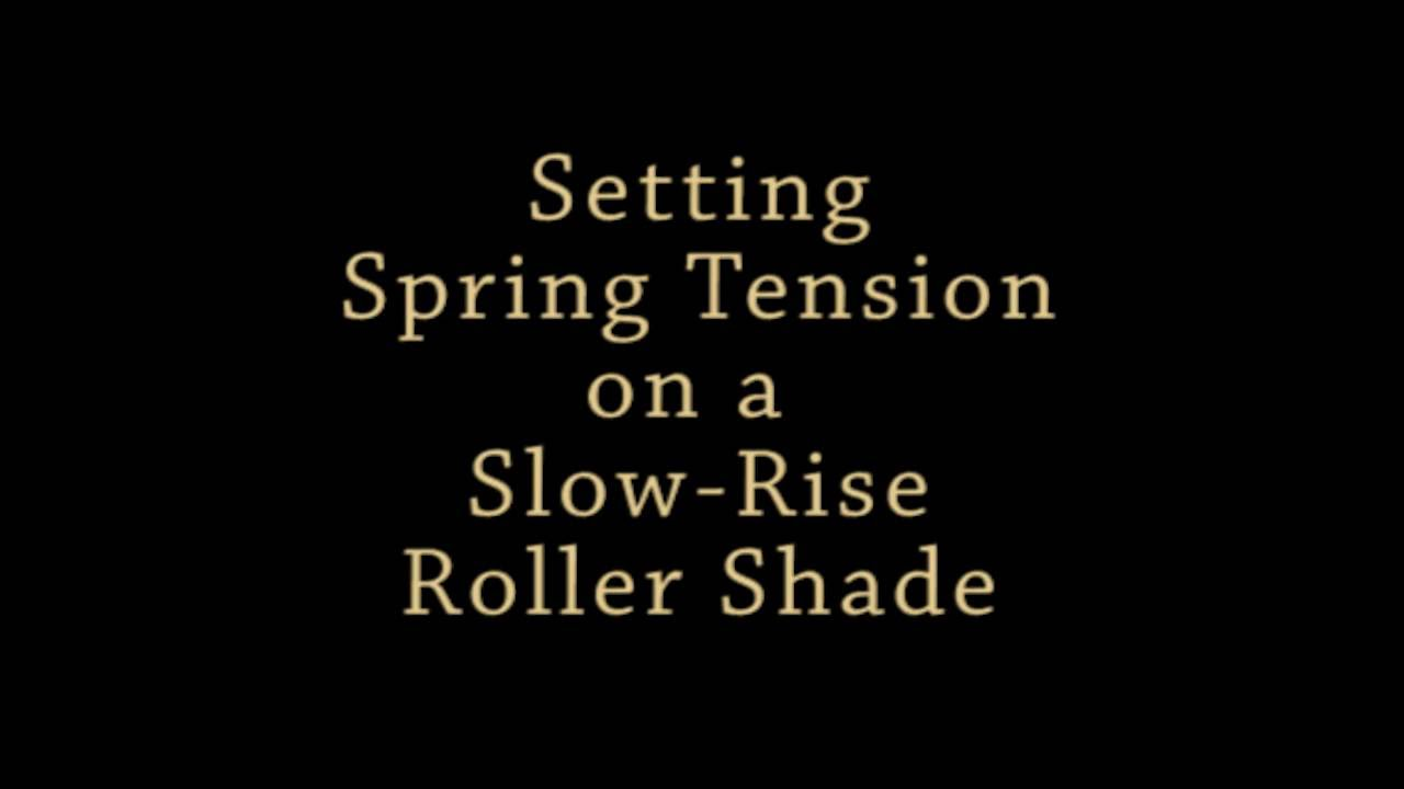 How to fix springs in roller shades and adjust spring tension - How To Fix Springs In Roller Shades And Adjust Spring Tension 21
