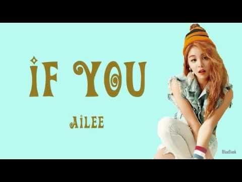 Ailee (에일리) - If You | Han-Rom-Eng | Color Coded Lyrics