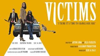 Victims - Короткометражное кино / Жертвы - Короткометражка
