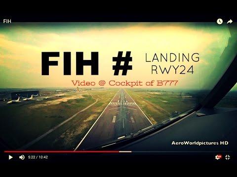 Landing @ Kinshasa - N'Djili Int'l Airport (FIH/FZAA) Democratic Republic of Congo # Cockpit B777