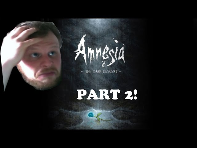 (Horror, scary) LETS PLAY AMNESIA PART 2: water monsters! :O