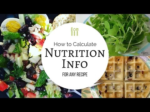 How to Calculate Nutrition Info for Any Recipe