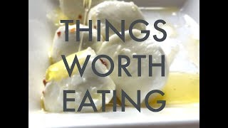Things Worth Eating Ep  5: Buf Mozarella