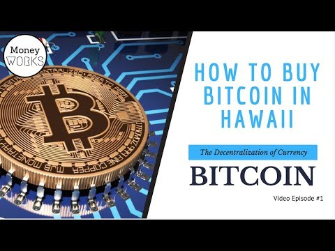 Step by Step: Buying Bitcoin In Hawai'i