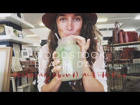 WOODSTOCK, BEACH DAY & MEDITATION - Professional Wild Child Vlog