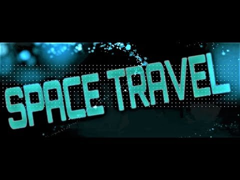 SPACE TRAVEL ** FREE♫PUBLIC♫DOMAIN♫MUSIC♫ YoU♥WiLL♥LoVe♥My♥CHaNNeL♥