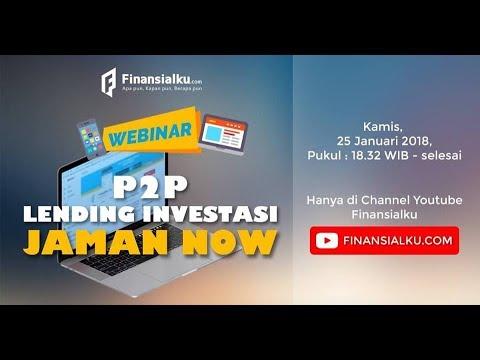 """Webinar Peer To Peer Lending """"INVESTASI JAMAN NOW !!"""""""