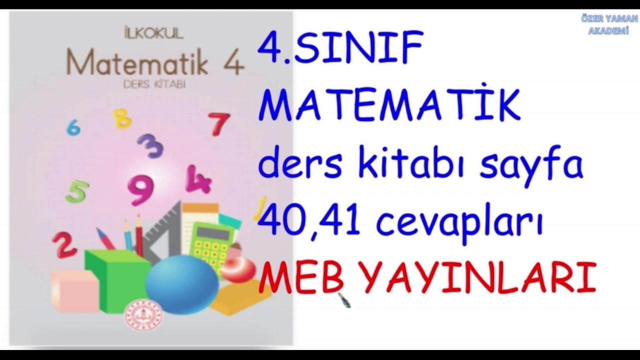 4 Sinif Matematik Kitabi Sayfa 40 41 Cevaplari Meb Yayinlari Youtube