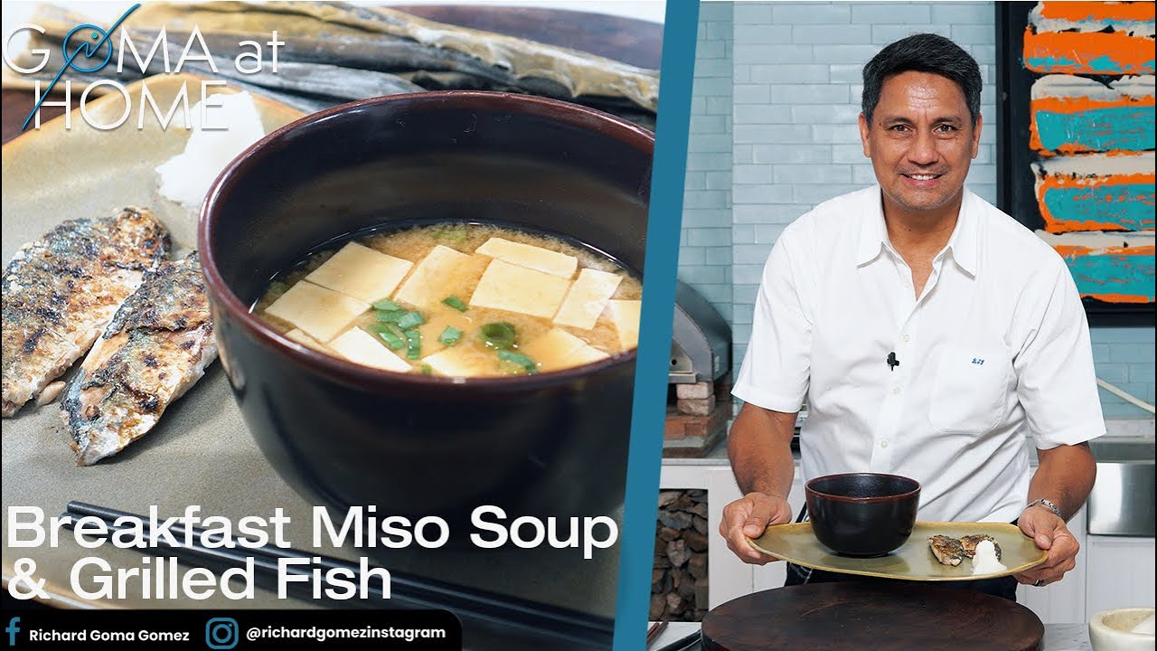Goma At Home: Breakfast Miso Soup And Grilled Fish