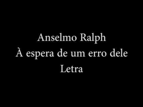 Клип Anselmo Ralph - À Espera de um Erro Dele