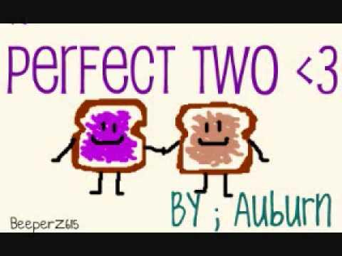 Auburn - Perfect Two w/ lyrics +Download link