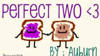 Auburn - Perfect Two w/ lyrics +Download link