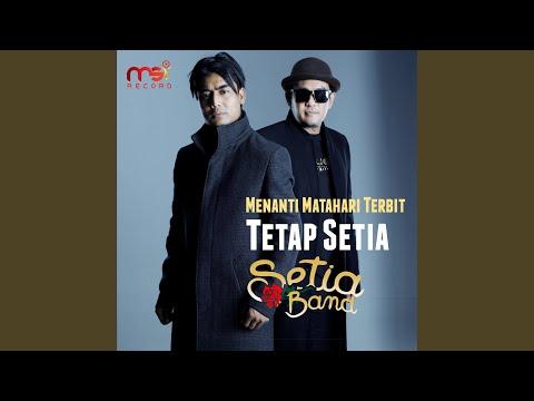 Setia Band – Tetap Setia