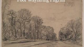 Poor Wayfaring Pilgrim