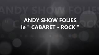 ANDY SHOW FOLIES le