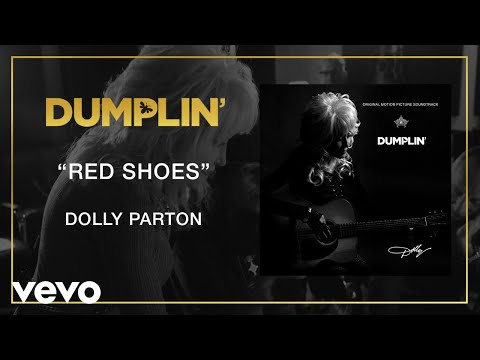 Dolly Parton - Red Shoes (from the Dumplin' Original Motion Picture Soundtrack [Audio]) Mp3
