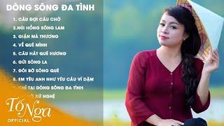 Tố Nga - Album Dòng Sông Đa Tình [Official HD 2015]